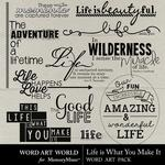 Life is What You Make It WordArt-$1.75 (Word Art World)