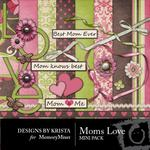 Moms Love Mini Pack-$2.80 (Designs by Krista)