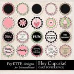 Hey Cupcake Toppers Pack-$1.40 (Fayette Designs)