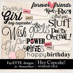 Hey Cupcake WordArt Pack-$1.40 (Fayette Designs)