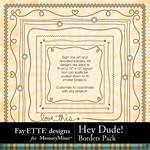 Hey Dude Borders Pack-$1.40 (Fayette Designs)