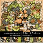 A Bit of Attitude Combo Pack-$7.99 (Jumpstart Designs)