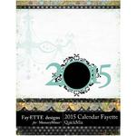 2015 Calendar Fayette-$5.99 (Fayette Designs)