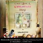 Upon a Christmas 1 Combo Pack-$6.99 (MagicalReality Designs)
