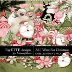 All I Want For Christmas Embellishments-$3.99 (Fayette Designs)