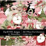 All I Want For Christmas Combo Pack-$4.99 (Fayette Designs)