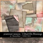 I Dont Do Mornings Cardboard Paper Pack-$2.45 (Jumpstart Designs)