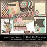I Dont Do Mornings Journal Bits-$2.49 (Jumpstart Designs)