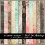 I Dont Do Mornings Blended Paper Pack-$3.49 (Jumpstart Designs)