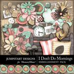 I Dont Do Mornings Add On Embellishment Pack-$2.10 (Jumpstart Designs)