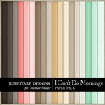 I Dont Do Mornings Plain Paper Pack-$2.45 (Jumpstart Designs)