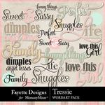 Tressie WordArt Pack-$2.99 (Fayette Designs)