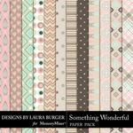 Something Wonderful Pattern Paper Pack-$3.49 (Laura Burger)