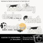 Dental and Braces WordArt Pack-$2.49 (Albums to Remember)
