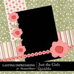 Just the Girls QuickMix-$2.99 (Lasting Impressions)