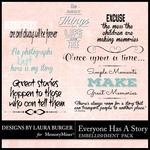 Everyone Has A Story WordArt Pack-$2.49 (Laura Burger)