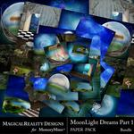 MoonLight Dreams Pt 1 Paper Pack Bundle-$4.99 (MagicalReality Designs)