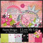I Love My Life FD Mini Pack-$2.10 (Fayette Designs)