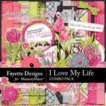 I Love My Life FD Combo Pack-$7.99 (Fayette Designs)