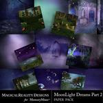 MoonLight Dreams Pt 2 Paper Pack 2-$2.80 (MagicalReality Designs)