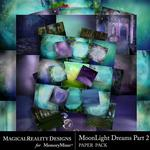 MoonLight Dreams Pt 2 Paper Pack Bundle-$3.50 (MagicalReality Designs)