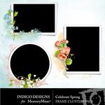 Celebrate Spring Frame Pack-$1.99 (Indigo Designs)