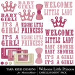 Welcome Little Princess Embellishment Pack-$2.99 (Tara Reed Designs)