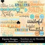 Sunshine on my Shoulder WordArt Pack-$3.99 (Fayette Designs)