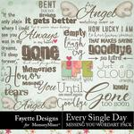 Every Single Day Missing You WordArt Pack-$3.99 (Fayette Designs)