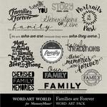 Families are Forever WordArt Pack-$2.49 (Word Art World)