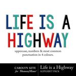 Life Is A Highway Alphabet Pack-$3.49 (Carolyn Kite)