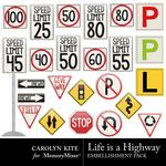 Life Is A Highway Signage Pack-$2.49 (Carolyn Kite)