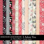 I Adore You Pattern Paper Pack-$2.45 (Laura Burger)