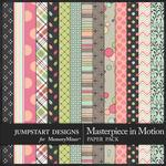 Masterpiece in Motion Pattern Paper Pack-$2.10 (Jumpstart Designs)