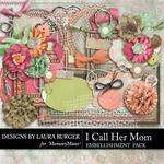 I Call Her Mom Embellishment Pack-$1.75 (Laura Burger)
