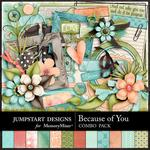 Because of You JSD Combo Pack-$7.99 (Jumpstart Designs)