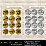 Christmas Story Snippet Circles Foil Pack-$1.99 (Karen Lewis)