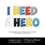 I Need A Hero Alphabet Pack-$3.99 (Carolyn Kite)