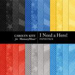 I Need A Hero Paper Pack 2-$3.49 (Carolyn Kite)