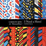 I Need A Hero Paper Pack 1-$3.49 (Carolyn Kite)