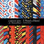 I Need A Hero Paper Pack 1-$3.49 (Carolyn Kite)
