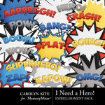 I Need A Hero Wordart Pack-$3.49 (Carolyn Kite)