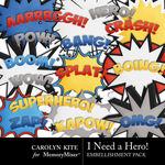 I Need A Hero Wordart Pack-$3.49 (Carolyn Kite)