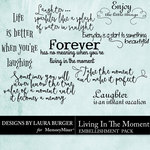Living In The Moment WordArt Pack-$4.99 (Laura Burger)