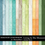 Living In The Moment Paper Pack-$2.99 (Laura Burger)