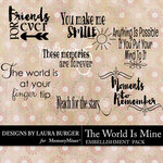 The World is Mine WordArt Pack-$4.99 (Laura Burger)