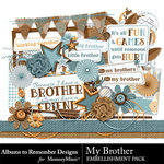 My Brother Embellishment Pack-$3.49 (Albums to Remember)