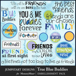 True Blue Buddies WordArt Pack-$3.99 (Jumpstart Designs)