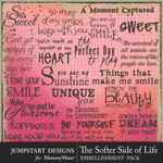 The Softer Side of Life WordArt Pack-$3.99 (Jumpstart Designs)