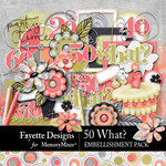 50 What Embellishment Pack-$4.49 (Fayette Designs)